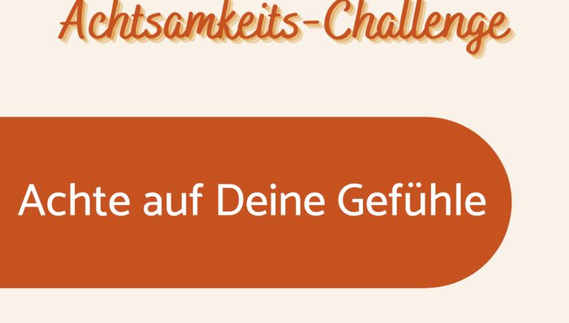 Achtsamkeits-Challenge: Tag 2