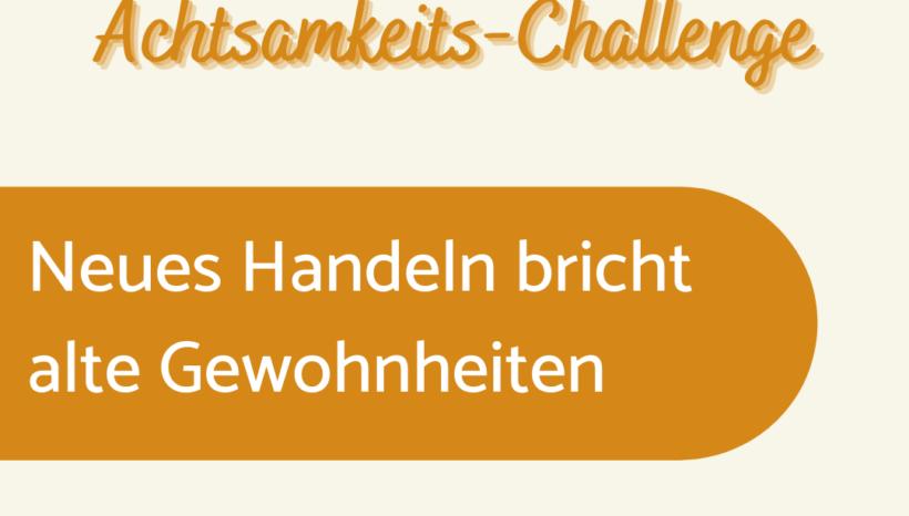 Achtsamkeits-Challenge: Tag 3
